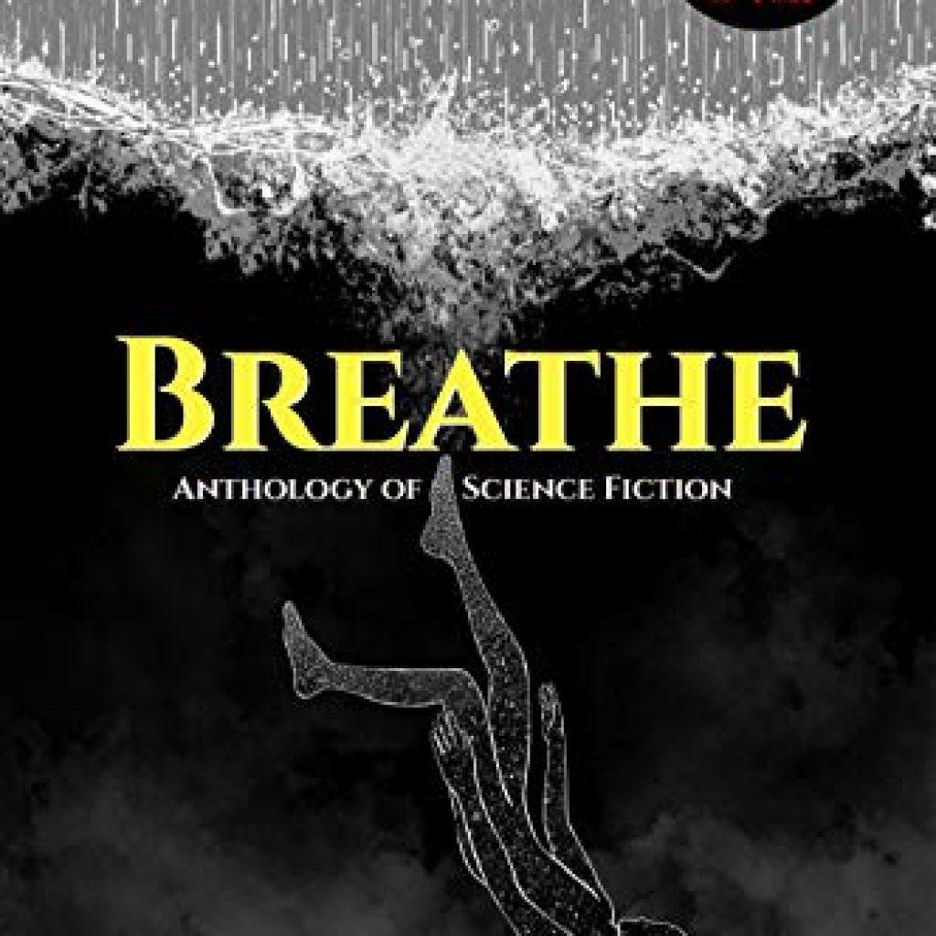 Breathe Anthology